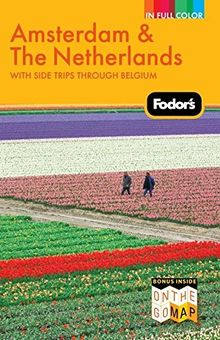 Fodor's Amsterdam, 2nd Edition (Travel Guide, Band 2)