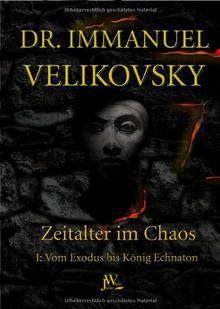 Velikovsky, Immanuel, Bd.1 : Vom Exodus bis König Echnaton