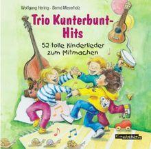 Trio Kunterbunt-Hits. CD