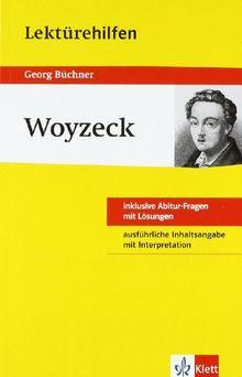 Lektürehilfen Woyzeck. Ausführliche Inhaltsangabe und Interpretation