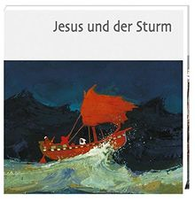 Jesus und der Sturm (Was uns die Bibel erzählt. Neue Serie)