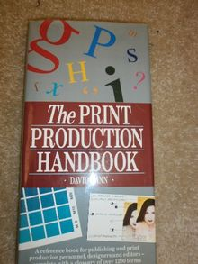 Print Production Handbook (Macdonald guide to)