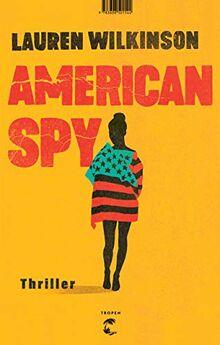 American Spy: Thriller