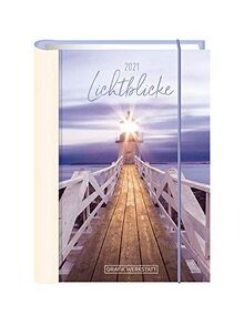 "Terminplaner 2021 ""Lichtblicke"": Terminplaner Hardcover"