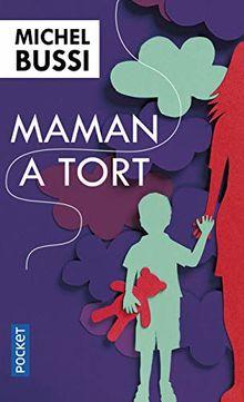 Maman a tort: Roman