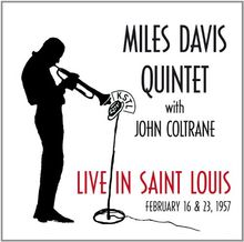Live in Saint Louis 16.02.& 23.02.1957
