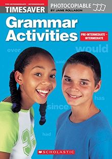 Timesaver 'Grammar Activities Pre-Intermediate/Intermediate': Photocopiable, CEFR: A2-B1 (Helbling Languages / Scholastic)
