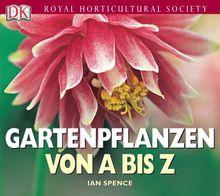 Gartenpflanzen von A bis Z