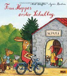 Frau Hoppes erster Schultag: Vierfarbiges Bilderbuch