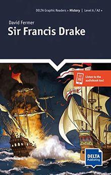 Sir Francis Drake: Lektüre + Delta-Augmented (DELTA Graphic Readers)