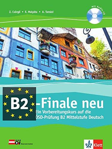 B2 Finale Ein Vorbereitungskurs Auf Die ösd Prüfung B2 Mittelstufe