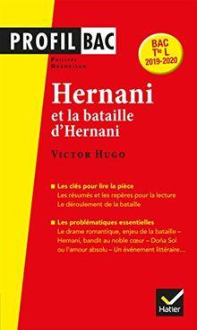 Hernani (1830) et la bataille d'Hernani, Victor Hugo : Bac Tle L 2019-2020