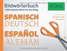 PONS Bildwörterbuch Spanisch: Die 1.500 nützlichsten Wörter für den Alltag
