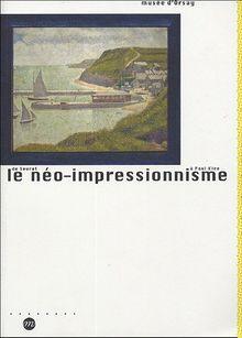 Le néo-impressionnisme de Seurat à Paul Klee