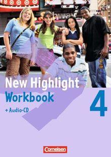 New Highlight - Allgemeine Ausgabe: Band 4: 8. Schuljahr - Workbook mit Text-CD