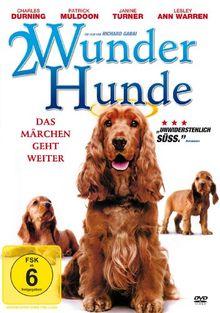 2 Wunder Hunde - Das Märchen geht weiter!