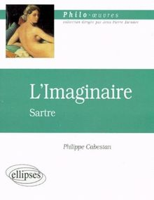 L'Imaginaire, Sartre (Philo-Oeuvres)