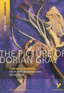 Picture of Dorian Gray (York Notes Advanced)