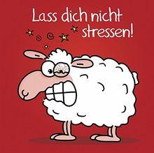 Lass dich nicht stressen!: Cartoon-Geschenkbuch