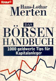 Das Börsenhandbuch. 1000 geldwerte Tips für Kapitalanleger.