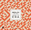 Berlin-Sounds Of An Era: Fotobildband inkl. 3 Audio CDs (Deutsch, Englisch)