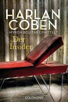 Der Insider - Myron Bolitar ermittelt: Thriller (Myron-Bolitar-Reihe, Band 3)