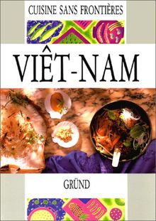 Exotic Cookery: Vietnam