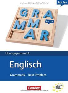 Lextra - Englisch - Grammatik - Kein Problem: A1-B1 - Übungsbuch: Europäischer Referenzrahmen: A1-B1