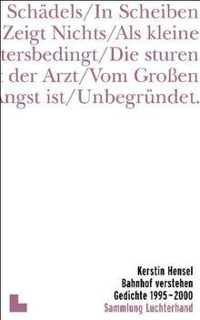 Bahnhof verstehen: Gedichte 1995-2000