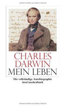 Mein Leben: 1809-1882. Vollständige Ausgabe der »Autobiographie« (insel taschenbuch)