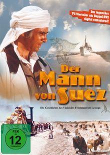 Der Mann von Suez (2 DVDs) - Die legendären TV-Vierteiler