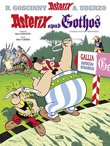 Asterix latein 03: Asterix apud Gothos (Asterix - Lateinisch, Band 3)