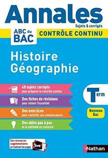 Annales Bac 2021 - Histoire Géographie Terminale- Corrigé (Annales ABC BAC C.Continu)