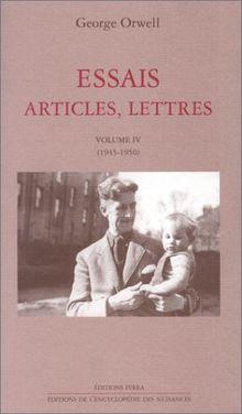 Essais, articles, lettres : Volume IV (1945-1950) (Champ Libre)