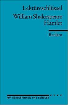 Lektüreschlüssel zu William Shakespeare: Hamlet