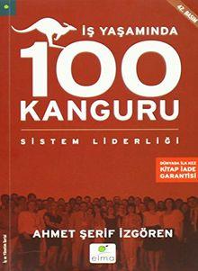 Is Yasaminda 100 Kanguru: Sistem Liderligi