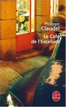 Le café excelsior (Le Livre de Poche)