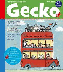 Gecko Kinderzeitschrift Band 43: Die Bilderbuch-Zeitschrift