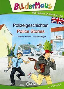 Bildermaus - Mit Bildern Englisch lernen Polizeigeschichten - Police Stories