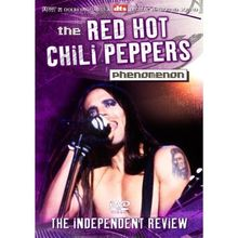Red Hot Chili Peppers - The RHCP Phenomenon