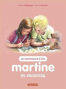 Je Commence a Lire Avec Martine: Martine En Vacances