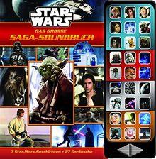 27-Button-Soundbuch - Star Wars: Das große Saga-Soundbuch - 3 Geschichten, 27 spannende Geräusche - Hardcover-Buch - Geräuschebuch zu den Star-Wars-Filmen