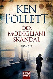 Der Modigliani-Skandal: Roman
