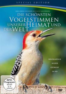Die schönsten Vogelstimmen unserer Heimat und der Welt [Special Edition]