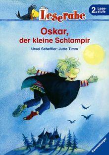Leserabe. Oskar, der kleine Schlampir. 2. Lesestufe, ab 2. Klasse