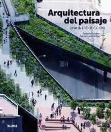 Arquitectura del paisaje : una introducción