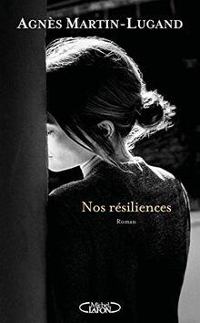 Nos résiliences: Roman