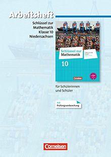 Schlüssel zur Mathematik - Differenzierende Ausgabe Niedersachsen: 10. Schuljahr - Arbeitsheft mit eingelegten Lösungen