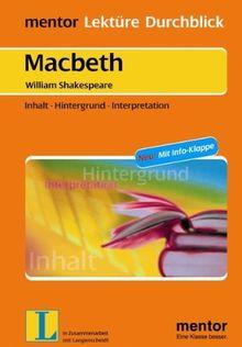 William Shakespeare: Macbeth: Inhalt - Hintergrund - Interpretation (Lektüre Durchblick Englisch)