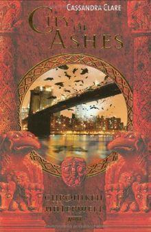 City of Ashes. Chroniken der Unterwelt 02